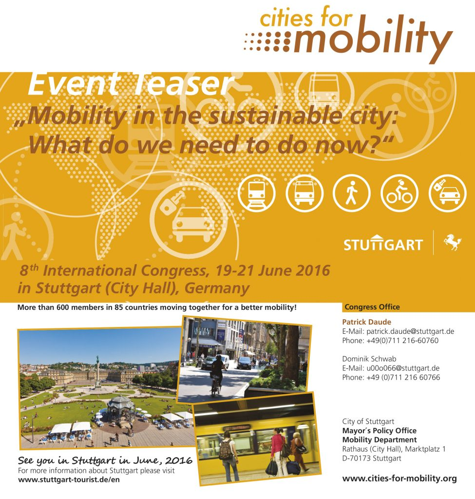 Der 8. International Cities for Mobility Congress findet vom 19. Juni 2016 bis zum 21. Juni 2016 in Stuttgart statt.